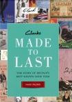 Made to Last - The History of Clarks the shoemakers