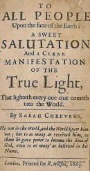 A sweet salutation and a clear manifestation of the true light..., Sarah Cheevers, London, 1663